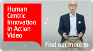 Human Centric Innovation in Action video Find out more