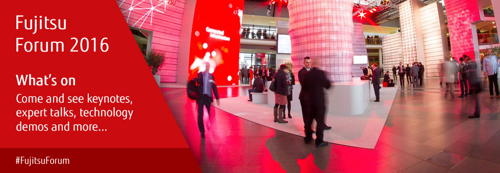 What's on: come and see keynotes, expert talks, technology demos and more. #FujitsuForum