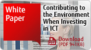 White Paper Contributing to the Environment When Investing in ICT
