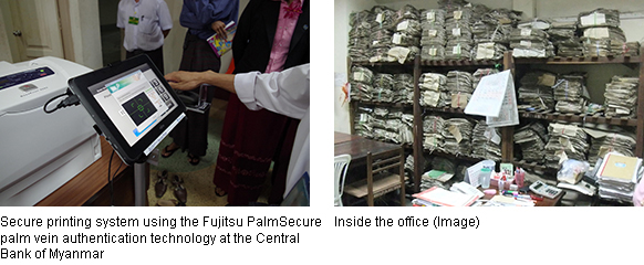 Left: Secure printing system using the Fujitsu PalmSecure palm vein authentication technology at the Central Bank of Myanmar, Right: Inside the office (Image)