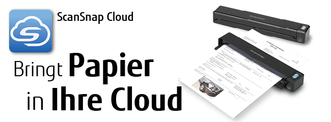 ScanSnap Cloud bringt Papier direkt in Ihre Cloud