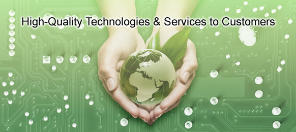 High-Quality Technologies & Services to Customers