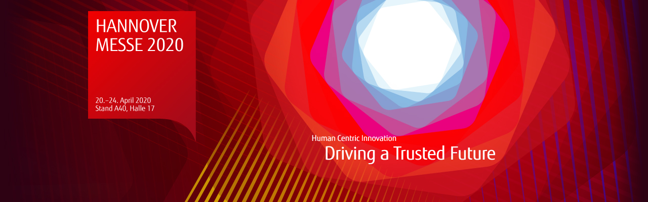 Hannover Messe 2020 - Driving a Trusted Future