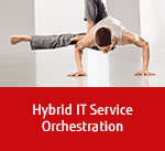 Hybrid IT Service Orchestration