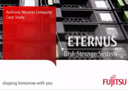 Response module saying: Anthony Marano Company Case Study with a close up shot of the Eternus Disk Storage System