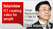 Interview ICT creating value for people Tango Matsumoto CTO&CIO Fujitsu Read interview