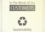 In the words of our customers. Sustainability