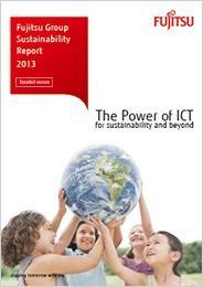 Fujitsu Group Sustainability Report [Detailed version] 2013