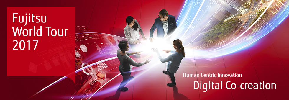 Fujitsu World Tour 2017: Digital Co-creation