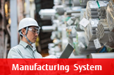 Manufacturing System