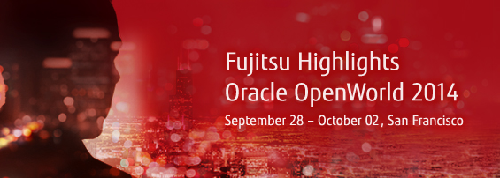 Fujitsu at Oracle OpenWorld 2014