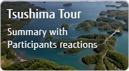 Tsushima Tour Summary with Participants reactions