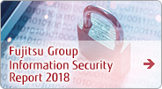 Fujitsu Group Information Security Report 2018