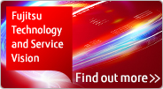 Fujitsu Technology and Service Vision Find out more