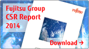 Fujitsu Group CSR Report 2014 Download