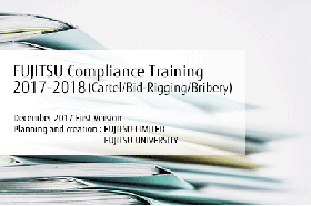 FUJITSU Compliance Training 2017 - 2018: Cartels/Bid-Rigging/Bribery
