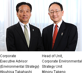 Picture: Corporate Executive Advisor (Environmental Strategy) Atsuhisa Takahashi & Head of Unit, Corporate Environmental Strategy Unit Minoru Takeno