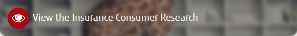 View the insurance consumer research