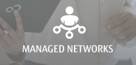 Managed Networks