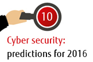 10 cyber security predictions for 2016