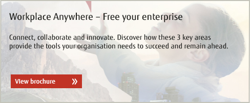 Workplace Anywhere – Free your enterprise