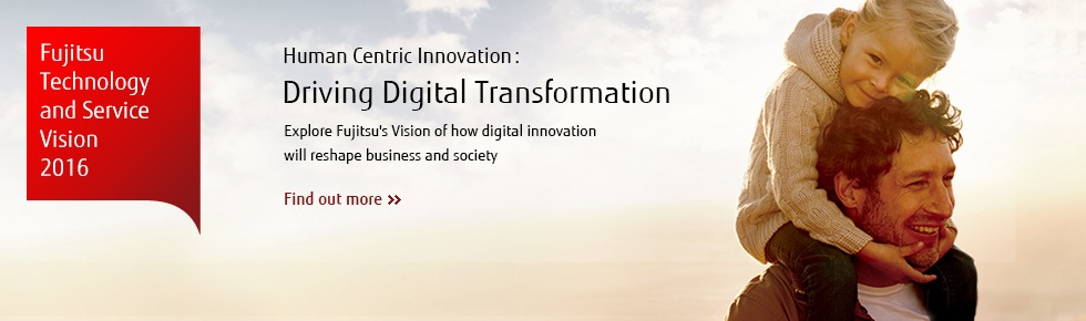 Explore Fujitsu's Vision of how digital innovation will reshape business and society