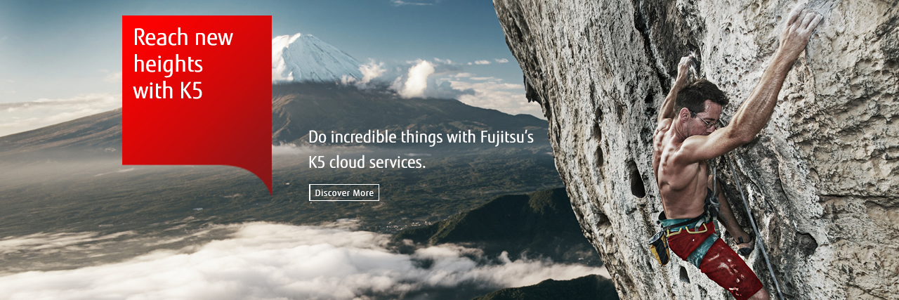 Do incredible things with Fujitsu's K5 cloud services