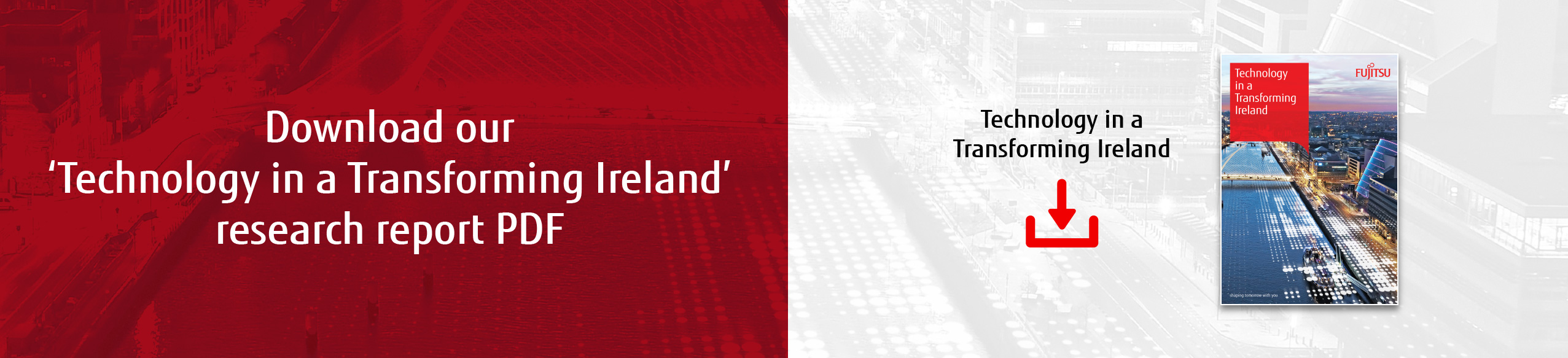 Download our Technology in a Transforming Ireland research report PDF