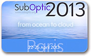 SubOptic 2013 from ocean to cloud 22-25th April 2013 Paris