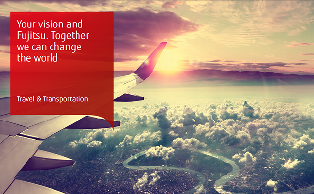 Your vision and Fujitsu. Together we can change the world. Travel and transportation.