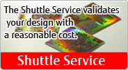 The Shuttle Service validates your design with a reasonable cost.