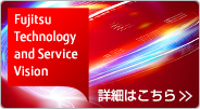 Fujitsu Technology and Service Vision