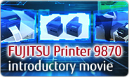 FUJITSU Printer 9870 introductory movie.