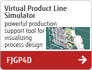 Virtual Product Line Simulator powerful production support tool for visualizing process design FJGP4D
