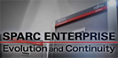 SPARC Enterprise Evolution and Continuity