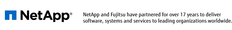 NetApp and Fujitsu have partnered for over 17 years to deliver software, systems and services to leading organizations worldwide.