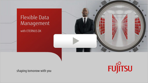 Overcome your data management challenges with FUJITSU Storage ETERNUS DX