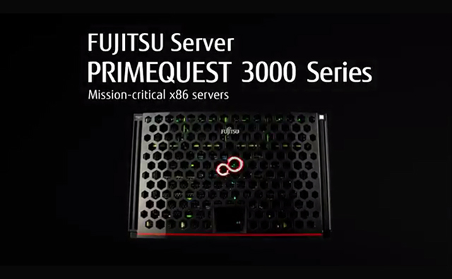 Video - FUJITSU Server PRIMEQUEST 3x00series