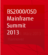 BS2000/OSD Mainframe Summit 2013