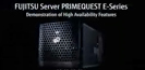 PRIMEQUEST E-Series Demonstration of High Availability Features