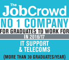 The Job Crowd. No 1 Company for graduates to work for in 2016 /17 IT Support & Telecoms (more than 30 Graduates / year)