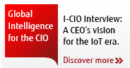 I-CIO interview: A CEO's vision  for the IoT era. Discover more.