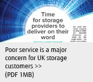 Poor service is a major concern for UK storage customers