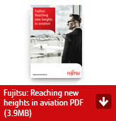 Fujitsu: Reaching new heights in aviation PDF (3.9MB)