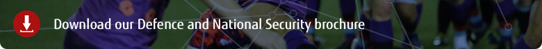 Download our Defence and National Security brochure