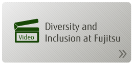 Diversity and Inclusion at Fujitsu