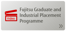 Video - Fujitsu Graduate and Industrial Placement Programme