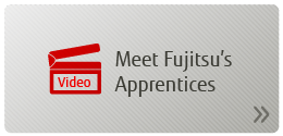Video - Meet Fujitsu's Apprentices