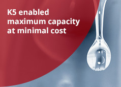 K5 enabled maximum capacity at minimal cost