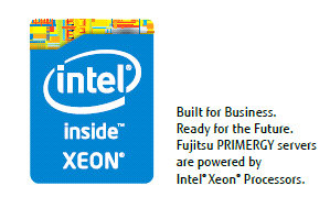 Intel Xeon - Built for business. Ready for the future. Fujitsu PRIMERGY Servers are powered by Intel Xeon Processors